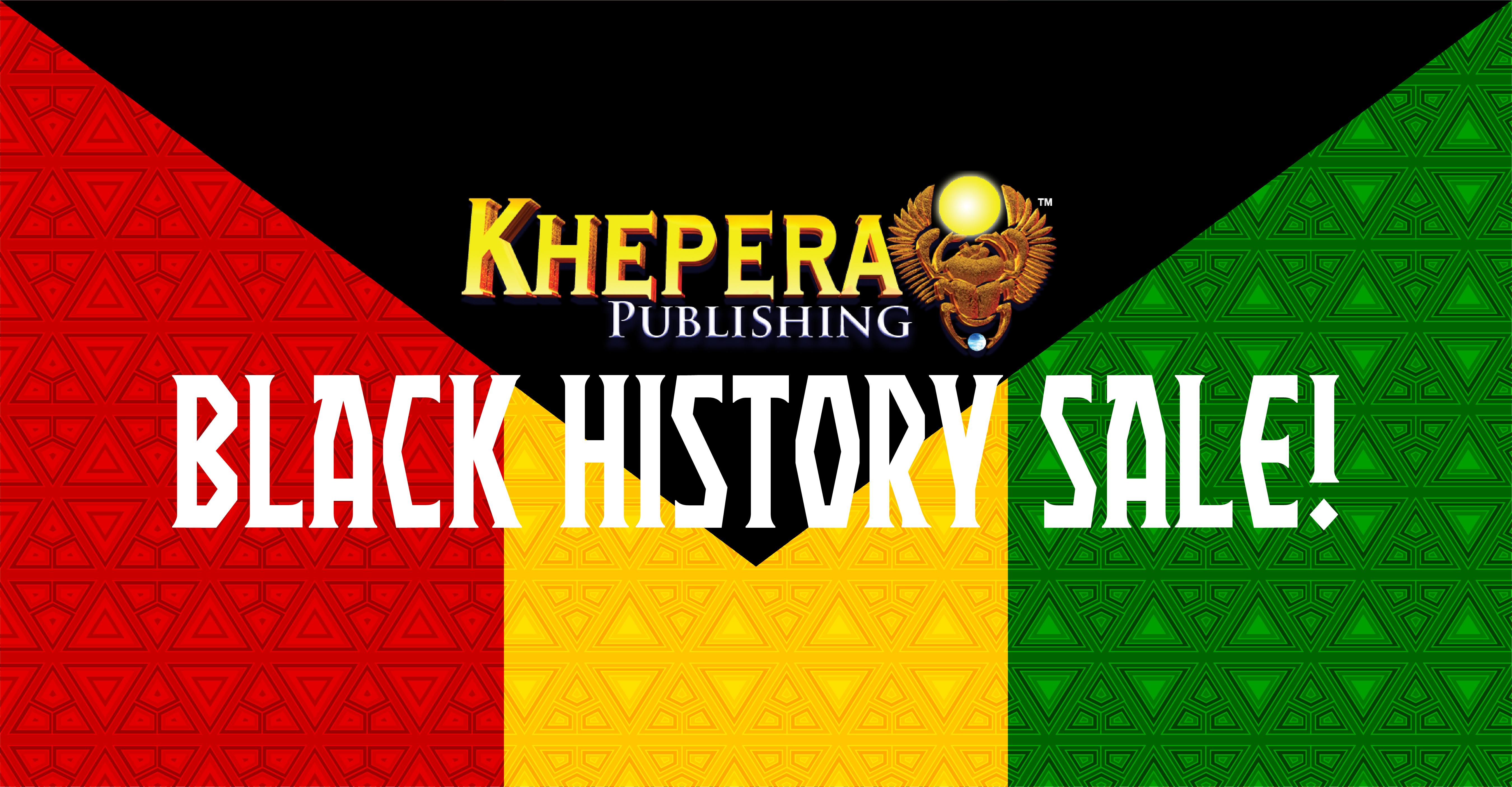 Khepera Publishing Black History Sale!